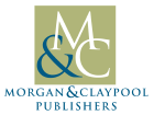 [Morgan & Claypool Publishers]